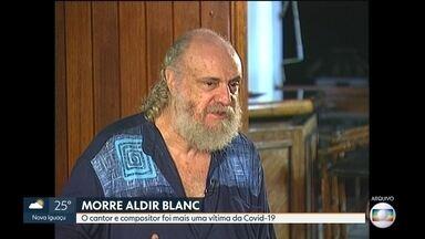 Morre o cantor e compositor Aldir Blanc - Ele estava internado desde o dia 10 de abril. Aldir foi internado com infecção urinária e pneumonia, e também testou positivo para a Covid-19.
