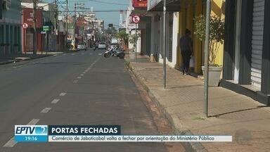 Comércio de Jaboticabal, SP, volta a fechar por orientação do Ministério Público - Cidade tem cinco mortes pela doença.