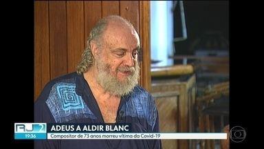 Morre Aldir Blanc, aos 73 anos, vítima da Covid-19 - O Rio se despediu de Aldir Blanc, um dos maiores compositores do país.