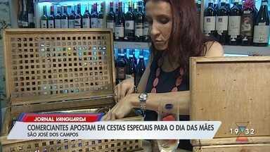 Comerciantes de São José dos Campos apostam em cestas especiais para o Dia das Mães - Confira reportagem do Jornal Vanguarda desta segunda-feira (4).