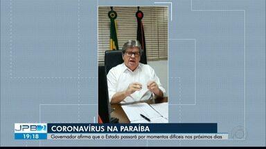 Governador João Azevedo afirma que Paraíba terá tempos difíceis nos próximos 15 dias - Este foi um dos assunto da transmissão ao vivo feita nas redes sociais do governador.