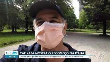 Capixabas falam sobre o fim do isolamento social na Itália - Depois de quase 70 dias, eles podem sair.