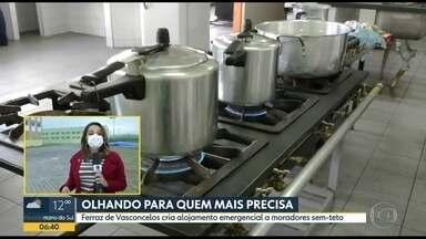 Alojamento para moradores sem-teto - Ferraz de Vasconcelos cria alojamento emergencial durante a epidemia.