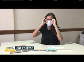 Covid-19: Saiba a forma correta de usar a máscara de proteção - Médica infectologista ensina a maneira certa de manipular o item de proteção.