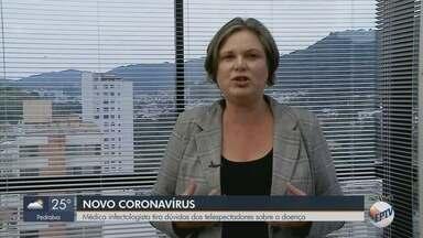 Médica tira dúvidas sobre coronavírus no EPTV 1 desta terça - Veja principais perguntas