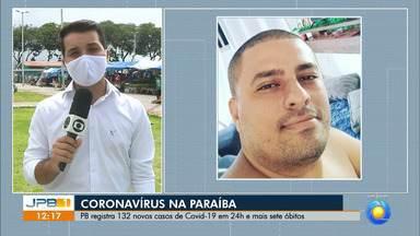 Paraíba tem 1.493 casos confirmados e 92 mortes por coronavírus - Estado registra 132 novos casos em 24 horas e sete mortes.