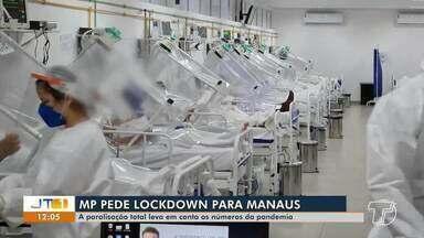 Covid-19 em Manaus: Ministério Público pede que capital amazonense entre em 'lockdown' - Paralisação total é devido o grande número de casos do coronavírus.