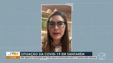 Médica cardiologista relata como está a situação no HRBA, em Santarém - Até o momento, município tem 146 casos confirmados da doença e 11 mortes.