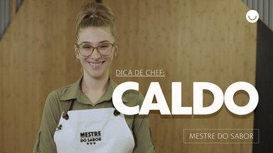 Chef Mari Schurt ensina caldo de frango em seis dicas - Participante conta truque do prato que a levou ao 'Mestre do Sabor'