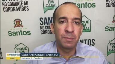 Condesb solicita respiradores e leitos ao Governo do Estado - Ele também pediu apoio para evitar a circulação de turistas na Baixada Santista.