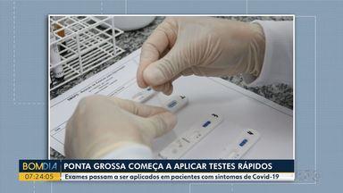 Ponta Grossa começa a aplicar testes rápidos na população - Exames passam a ser aplicados em pacientes com sintomas de Covid-19.