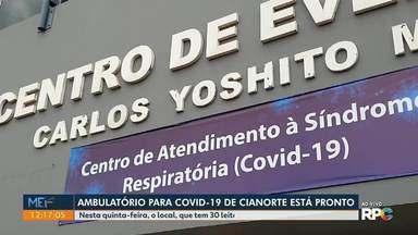 Ambulatório para Covid-19 em Cianorte está pronto - Nesta quinta-feira, o local, que tem 30 leitos, começa o atendimento.