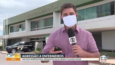 Agressor dos enfermeiros é esperado para prestar depoimento na delegacia - O depoimento de Renan da Silva Sena estava marcado para as 13h na 5ª DP, mas até o fim desta edição do DF1, ele ainda não tinha aparecido. A outra agressora, Marluce Gomes, foi ouvida ontem, segunda-feira (11).