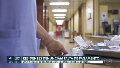 Residentes de 21 hospitais da capital estão sem remuneração - Profissionais de diversas áreas da saúde enfrentam dificuldades financeiras porque estão sem receber a bolsa-salário de R$ 3 mil há dois meses.