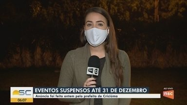 Eventos públicos estão suspensos até 31 de dezembro em Criciúma - Eventos públicos estão suspensos até 31 de dezembro em Criciúma