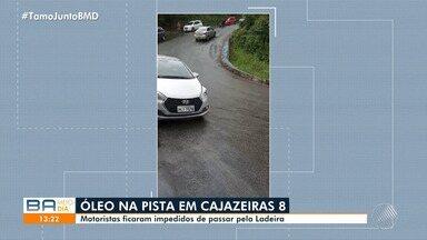Óleo derrama na pista e motoristas ficam impedidos de passar pela ladeira da Cajazeiras 8 - Confira.