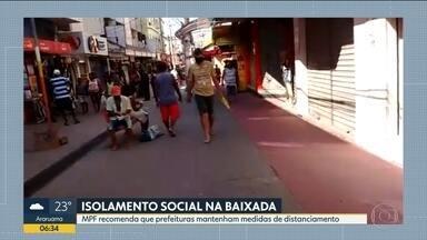 Ministério Público Federal pede que Baixada Fluminense mantenha restrições - Comércio ainda funciona normalmente em várias cidades.