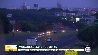 Estradas passam à iniciativa privada - Será assinado hoje o contrato de concessão de 12 rodovias paulistas.