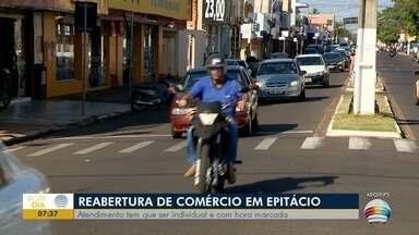 Presidente Epitácio reabre comércio mediante agendamento - Veja as últimas notícias sobre a pandemia na região.