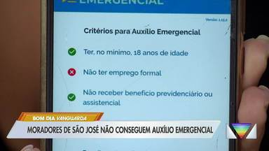 Moradores de São José têm dificuldade em receber auxílio emergencial - Muitos ainda não receberam nem a primeira parcela.