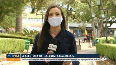 Guarapuava reabre galerias comerciais - Prefeitura autoriza funcionamento de lojas e praças de alimentação com regras para evitar a Covid-19