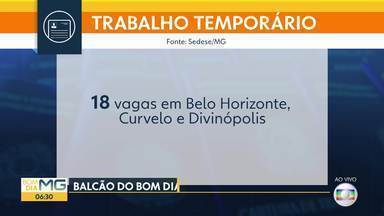 Há vagas para trabalhar em Brumadinho - Veja as oportunidades do Balcão do Bom Dia Minas.