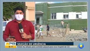 Seleção de urgência para contratar profissionais para novo hospital de Campina Grande - Confira os detalhes com o repórter Artur Lira.