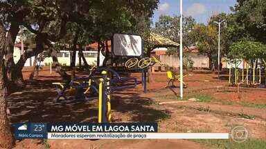 MG Móvel acompanha situação de praça em Lagoa Santa - Revitalização do espaço é reivindicação antiga da comunidade.