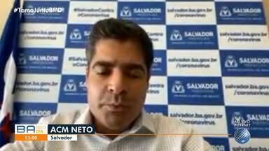 ACM Neto fala sobre medidas de restrição em Salvador - Confira mais informações.