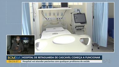 Hospital de retaguarda começa a funcionar em Cascavel - Pacientes com qualquer tipo de problema de saúde poderão ser atendidos.