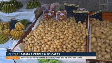 Batata e cebola estão mais caras - Preço do quilo dos produtos passa dos R$ 8,00 nas feiras.