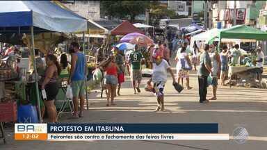 Trabalhadores protestam contra o fechamento das feiras livres em Itabuna - No estado baiano, doença atinge quase nove mil pessoas.