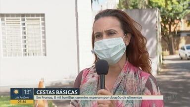 Cerca de 8 mil famílias carentes estão na fila por cesta básica em Franca, SP - Secretária de Ação Social explica como as pessoas podem realizar as doações.