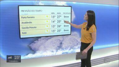 Veja como fica o tempo nesta quarta-feira na região - Confira a previsão para Araraquara, São Carlos, Porto Ferreira, Analândia, Gavião Peixoto e Itobi.