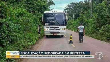 Fiscalização para cumprimentos de decretos é redobrada em Belterra - O município conta com barreiras nas estradas.