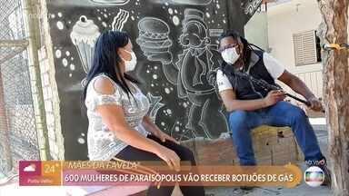 Mulheres de Paraisópolis vão receber botijões de gás - Ajuda vai ser importante para famílias carentes