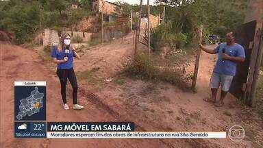 MG Móvel está em Sabará - Moradores ainda esperam obras de pavimentação e instalação de iluminação pública na rua São Geraldo.