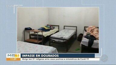 Abrigo que recebeu indígenas em Dourados tem pacientes confirmados para COVID - Local recebeu 21 indígenas que vivem nas aldeias Bororó e Jaguapiru