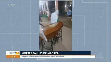 UBSs de Macapá voltam a registrar mortes de pacientes com Covid-19 a espera de leitos - UBSs de Macapá voltam a registrar mortes de pacientes com Covid-19 a espera de leitos