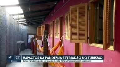 Impactos da pandemia e antecipação de feriados no turismo - Feriados do segundo semestre eram esperança de empresários para recuperar parte das perdas provocadas pela pandemia. Setor hoteleiro pode ter queda de até 70% no faturamento neste ano.