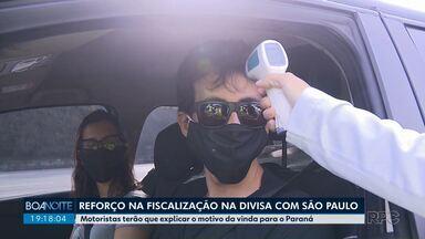 Governo do Paraná reforça fiscalização na divisa com São Paulo - Medida vale durante feriado na capital paulista, que vai até segunda-feira (25). Motoristas têm que explicar motivo da vinda.