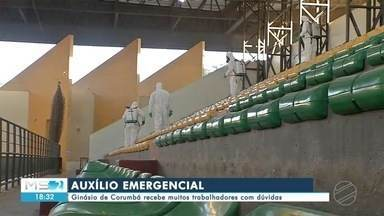 Ginásio de Corumbá recebe trabalhadores com dúvidas sobre auxílio emergencial - Ginásio de Corumbá recebe trabalhadores com dúvidas sobre auxílio emergencial