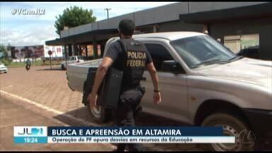 Operação combate lavagem de dinheiro e fraudes em recursos da educação em Altamira - Operação combate lavagem de dinheiro e fraudes em recursos da educação em Altamira