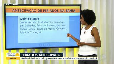 Governo do estado e prefeituras do interior antecipam feriados para conter a Covid-19 - A medida tem como objetivo aumentar o isolamento social e reduzir a disseminação do coronavírus na Bahia.
