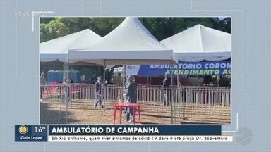 Praça de Rio Brilhante ganha ambulatório para atender casos de COVID-19 - Prefeituras de Brasilândia e Três Lagoas adotam flexibilização de regras para comércio