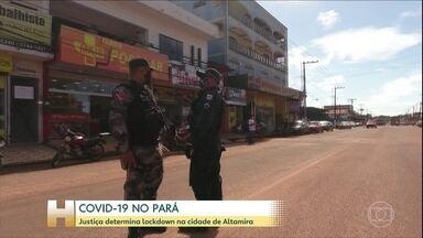 Justiça determina lockdown na cidade de Altamira - No restante das cidades, prefeituras têm autonomia para determinar medidas próprias.