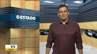 Veja os destaques do jornal 'O Estado do Maranhão' - Diretor de Redação, Clóvis Cabalau, apresenta as principais manchetes desta quinta-feira (28).