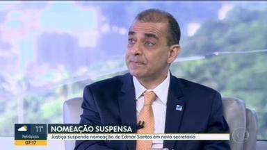 Justiça do Rio suspende nomeação de Edmar Santos como secretário extraordinário do Governo - A decisão foi proposta pelo deputado Anderson Morais, do PSL. Ele alega na ação popular que o cargo foi para manter o foro privilegiado.
