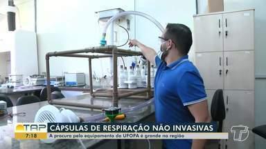 Confira como funciona as cápsulas de respiração não invasiva - Procura pelo equipamento na UFOPA é grande.