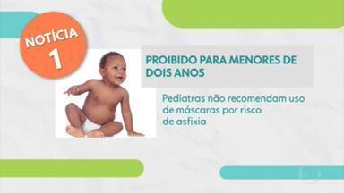 Veja a edição do Bem Estar desta quinta-feira (28) - Sociedade Brasileira de Pediatria não recomenda o uso de máscara para crianças menores de dois anos. Ministério da Saúde alerta que vacinação contra a gripe está abaixo da meta. Confira as últimas informações sobre o combate e prevenção ao novo coronavírus.
